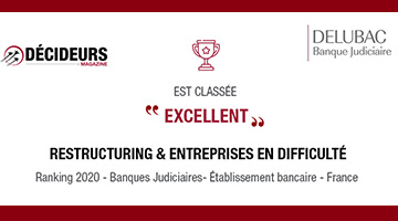 "Delubac Restructuring Banking rated ""Excellent"" by Décideurs Magazine"
