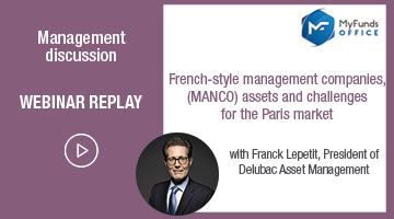 Assets and challenges of french-style MANCO, discover the webinar replay by MyFunds Office